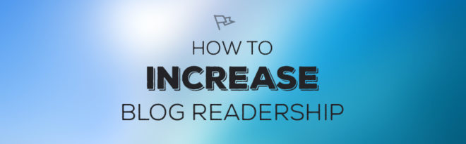 How To Increase Blog Readership Graphic